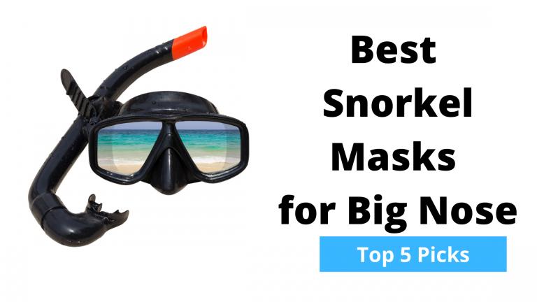 Best Snorkel Masks for Big Nose